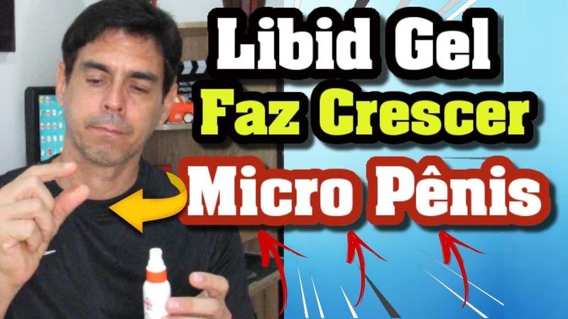 Libid Gel Depoimento Libid Gel Funciona Faz Crescer Pênis PEQUENO Libid Gel ERRO ao Usar