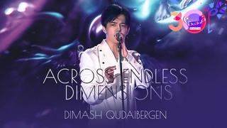 Dimash - Across Endless Dimensions (Славянский Базар) 2021