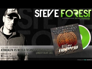 Athaualpa Vs Nicola Fasano & Steve Forest - Ultimo Imperio (Johnny Beast Mix)