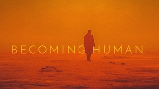 Blade Runner | Becoming Human