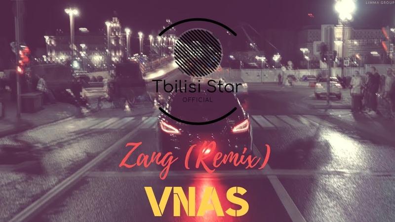 Vnas - Zang (Premiere, Remix 2020)