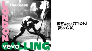 The Clash - Revolution Rock (Official Audio)