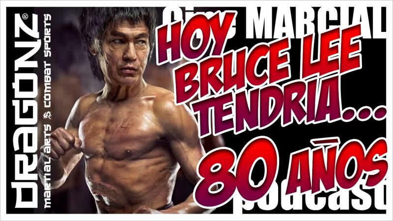 915 | Hoy... BRUCE LEE cumpliría ¡¡80 AÑOS!!