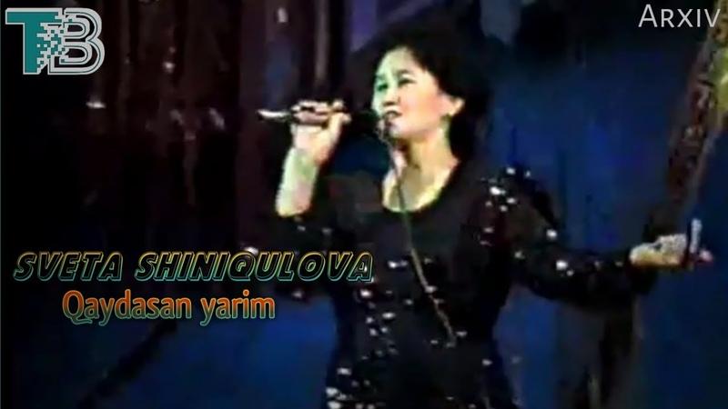 Sveta Shiniqulova Qaydasan yarim ARXIV 1996