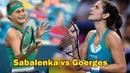 НХ 2018 Sabalenka vs Goerges