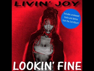Livin' Joy - Lookin' Fine (Extended Mix) - Rare Unreleased Track - HQ