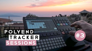 Polyend Tracker Sessions #3: Away from the studio