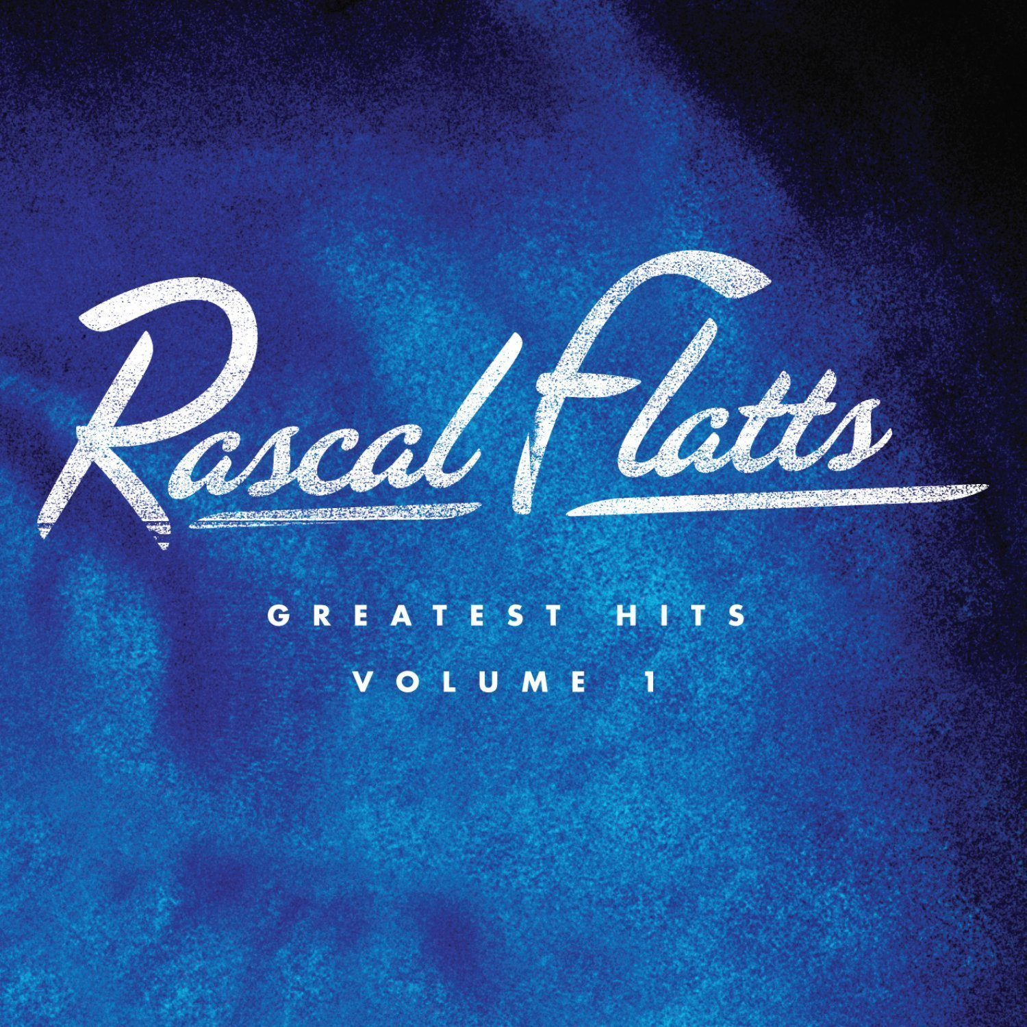 Rascal Flatts album Greatest Hits Volume 1