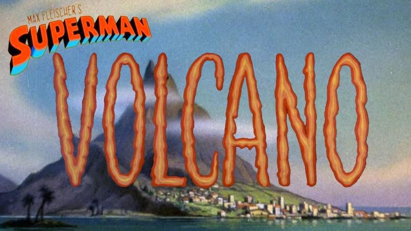 Супермен Superman 1941 8 серия Вулкан