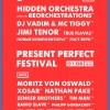 PRESENT PERFECT FESTIVAL 2015