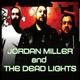 Jordan Miller and the Dead Lights - Blue Opus