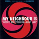 My Neighbour Is - Flash Mob