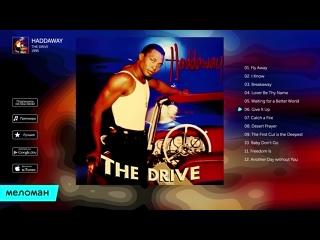 ☭ Haddaway ☭ The Drive ☭ 1995 ☭