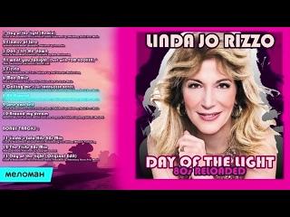 ☭ Linda Jo Rizzo ☭ Day Of The Light 80s Reloaded ☭