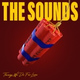 The Sounds - Safe and Sound