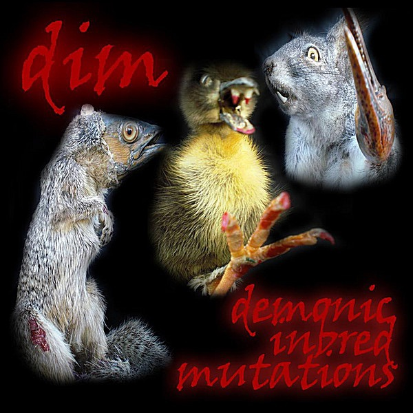 Dim album Demonic Inbred Mutations