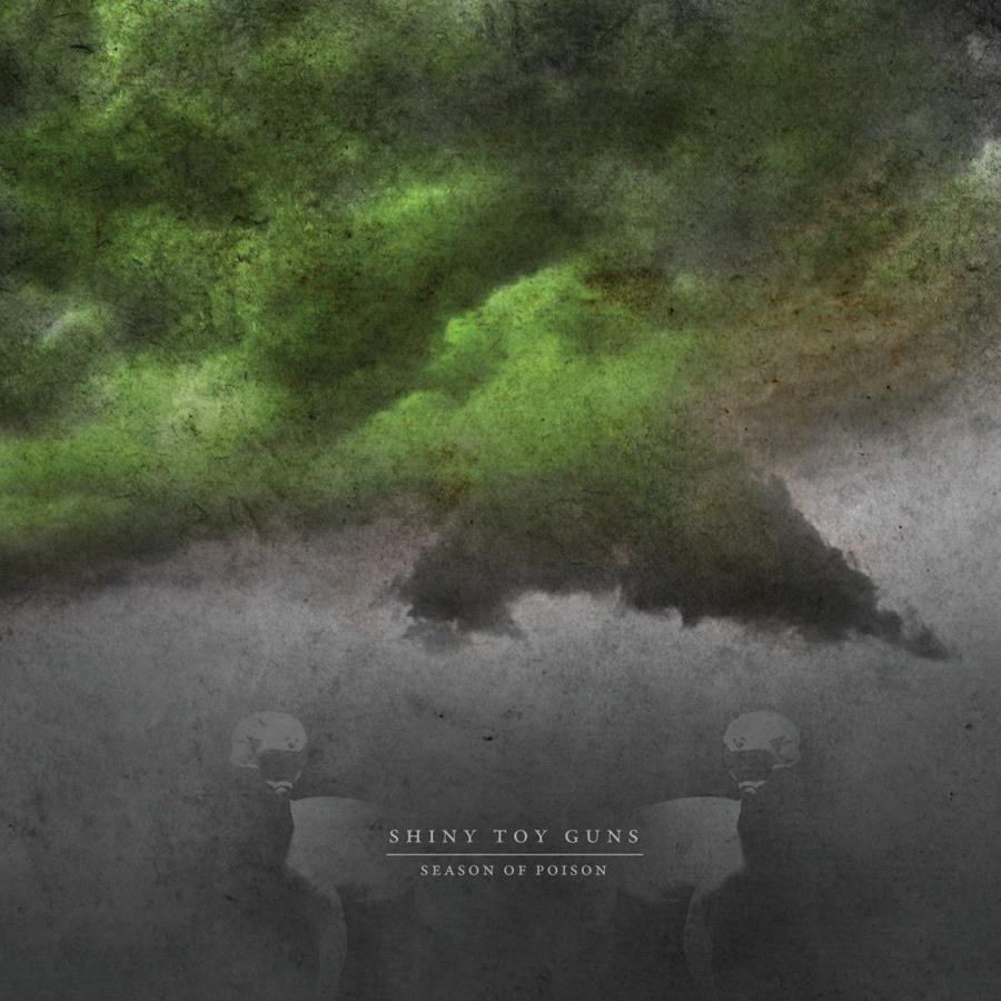Shiny Toy Guns album Season of Poison (Bonus Track Version)