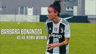 Barbara Bonansea vs As Roma Women (HD) 1080i 21/10/18