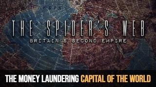 Паутина: Вторая Британская Империя | The Money Laundering Capital of the World Documentary