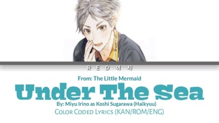 Miyu Irino - Under The Sea || Color Coded Lyrics (KAN/ROM/ENG) || Japanese Version