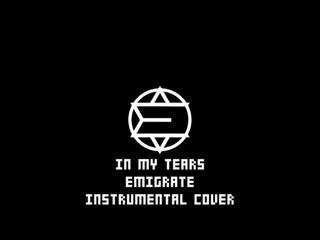 Emigrate - In My Tears Instrumental