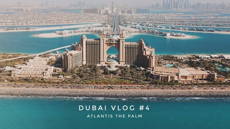 DUBAI VLOG 4 День Рождения в Atlantis the Palm Первый полет на вертолете Финальные съемки на крыше.