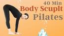 40-минутная шлифовка всего тела. 40 MIN TOTAL BODY SCULPT | Beautiful Pilates Routine