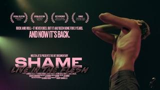 shame - Live in the Flesh (Molten Jets Film)