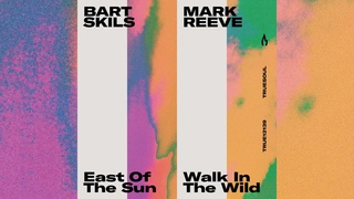 Bart Skils - East of the Sun [Truesoul]
