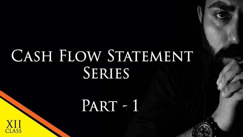 Cash Flow Statement Series Part 1 Class 12 Accounts C B S E Commerce Baba