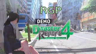 Disaster Report 4 - Summer Memories. ~ DEMO