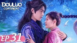ENG SUB [Douluo Continent 斗罗大陆] EP31 | Starring: Xiao Zhan Wu Xuanyi