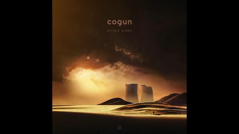 """Cogun After Dark"""""""