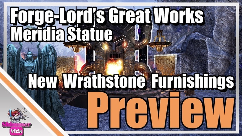 ESO New Wrathstone Furnishings Meridia Statue and Forge Lord's Great Works Preview
